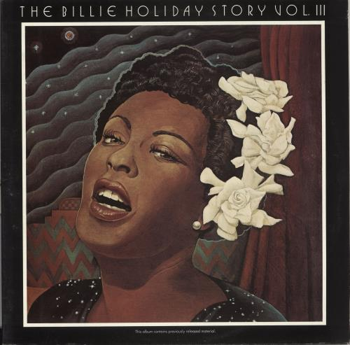 Billie Holiday The Billie Holiday Story Volume III 2-LP vinyl record set (Double Album) Dutch B/H2LTH709323