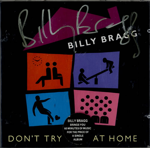 Billy Bragg Don't Try This At Home - Autographed CD album (CDLP) UK BBRCDDO581898