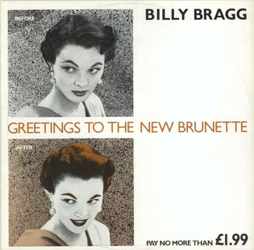 """Billy Bragg Greetings To The New Brunette 12"""" vinyl single (12 inch record / Maxi-single) UK BBR12GR90065"""