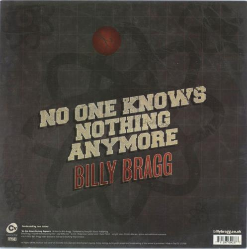 "Billy Bragg No One Knows Nothing Anymore 7"" vinyl single (7 inch record) UK BBR07NO583258"