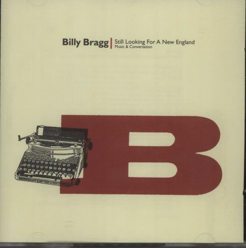 Billy Bragg Still Looking For A New England 2 CD album set (Double CD) US BBR2CST75850