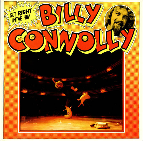 Billy Connolly Get Right Intae Him vinyl LP album (LP record) UK BCLLPGE458609