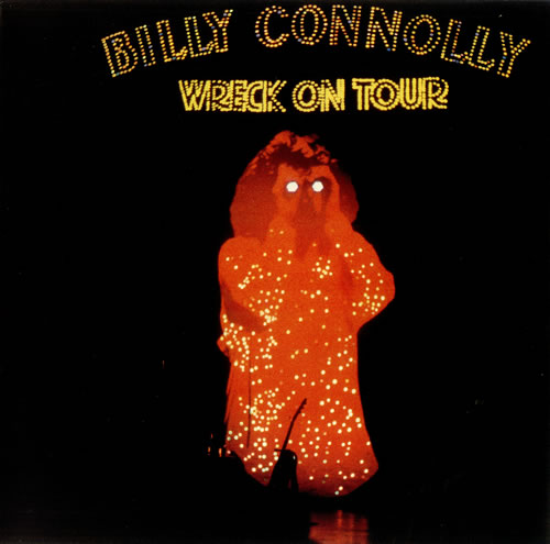 Billy Connolly Wreck On Tour vinyl LP album (LP record) UK BCLLPWR453915