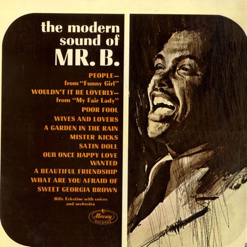 Billy Eckstine The Modern Sound Of Mr. B vinyl LP album (LP record) UK EKTLPTH560600