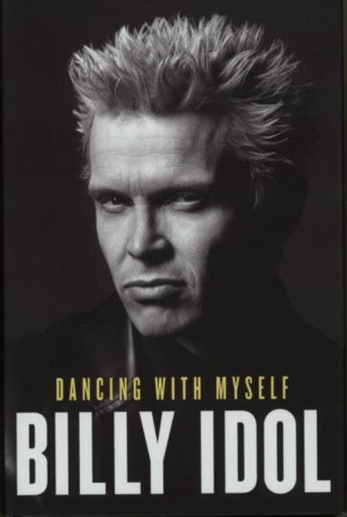 Billy Idol Dancing With Myself book UK IDOBKDA620843