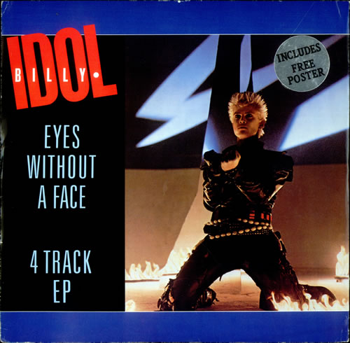 "Billy Idol Eyes Without A Face EP + Poster 12"" vinyl single (12 inch record / Maxi-single) UK IDO12EY73578"