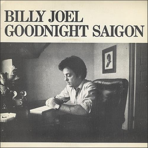 "Billy Joel Goodnight Saigon 7"" vinyl single (7 inch record) Spanish BLY07GO377993"