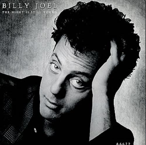 "Billy Joel The Night Is Still Young 7"" vinyl single (7 inch record) UK BLY07TH295732"