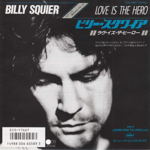 """Billy Squier Love Is The Hero 7"""" vinyl single (7 inch record) Japanese BSQ07LO206986"""