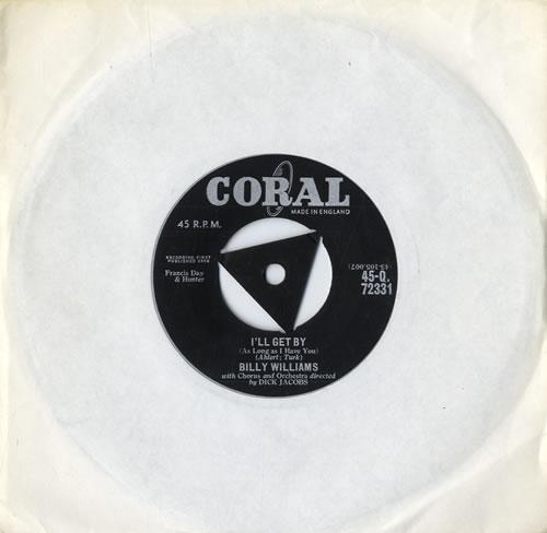 "Billy Williams I'll Get By 7"" vinyl single (7 inch record) UK B1707IL556017"