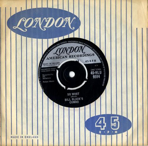"""Bill Black's Combo So What 7"""" vinyl single (7 inch record) UK BXB07SO613887"""