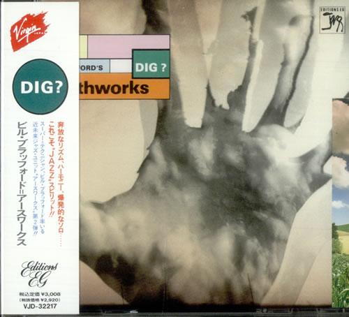 Bill Bruford Bill Bruford's Earthworks Dig? CD album (CDLP) Japanese BFOCDBI515490