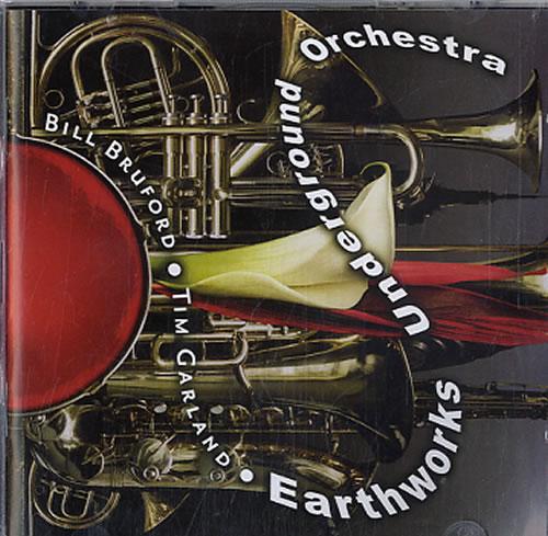 Bill Bruford Earthworks Underground Orchestra 2 CD album set (Double CD) UK BFO2CEA624548