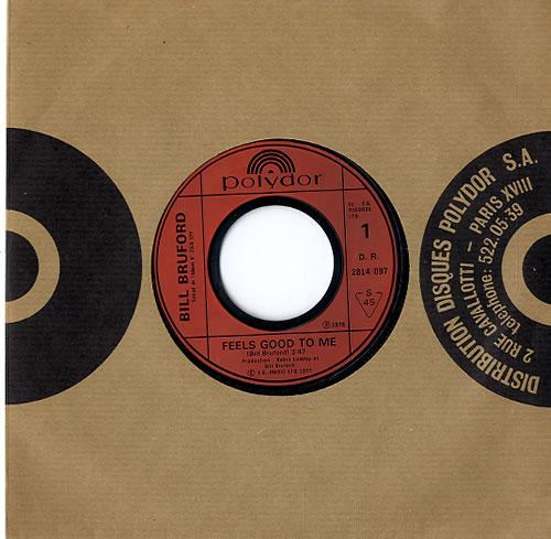 "Bill Bruford Feels Good To Me 7"" vinyl single (7 inch record) French BFO07FE588606"