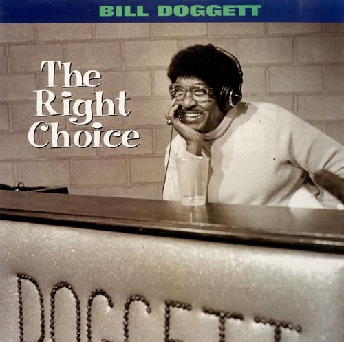 Bill Doggett The Right Choice vinyl LP album (LP record) US BTJLPTH560904