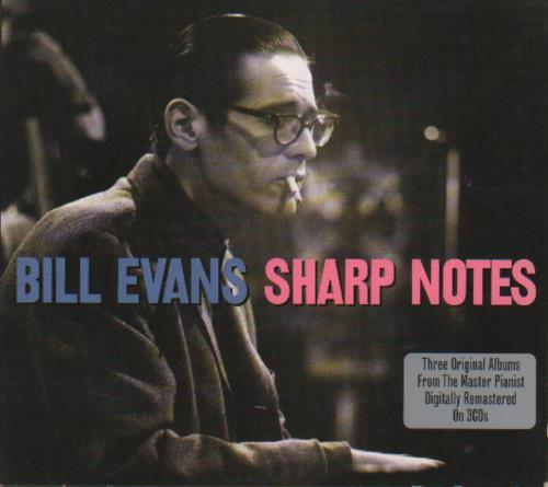 Bill Evans (Piano) Sharp Notes 3-CD album set (Triple CD) UK BLV3CSH655301