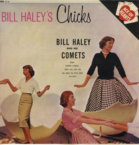 Bill Haley & The Comets Bill Haley's Chicks vinyl LP album (LP record) UK BHYLPBI385108