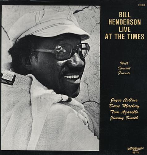 Bill Henderson Live At The Times vinyl LP album (LP record) US BH9LPLI378580