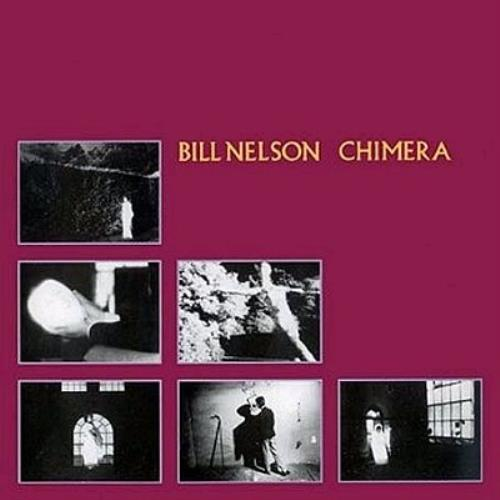 Bill Nelson Chimera CD album (CDLP) UK BSNCDCH342523