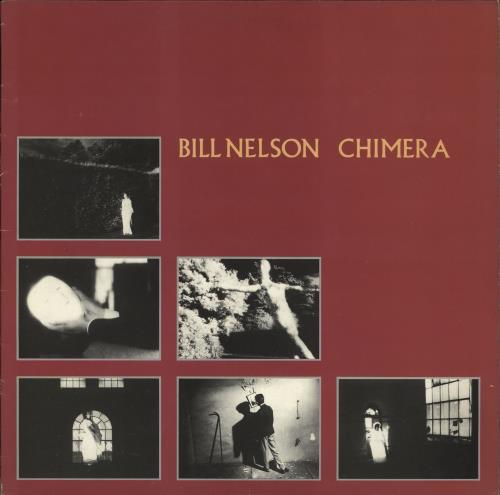 Bill Nelson Chimera vinyl LP album (LP record) UK BSNLPCH528932