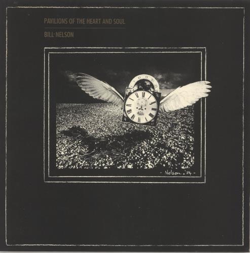 Bill Nelson Pavilions Of The Heart And Soul vinyl LP album (LP record) UK BSNLPPA722258