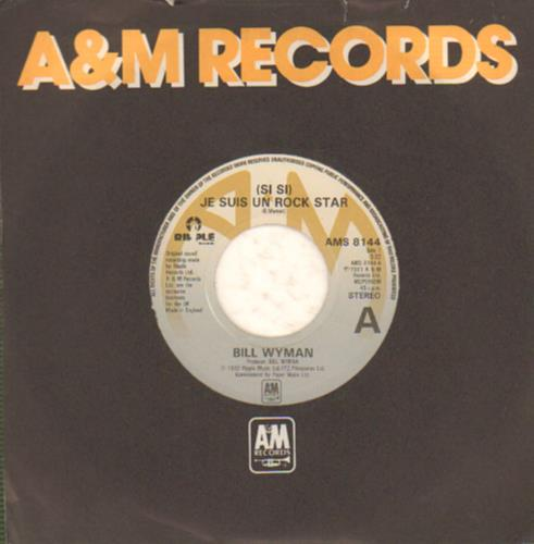 "Bill Wyman (Si Si) Je Suis Un Rock Star - Wide 7"" vinyl single (7 inch record) UK WYM07SI643687"