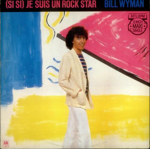 "Bill Wyman [Si Si] Je Suis Un Rock Star 12"" vinyl single (12 inch record / Maxi-single) Dutch WYM12SI545344"