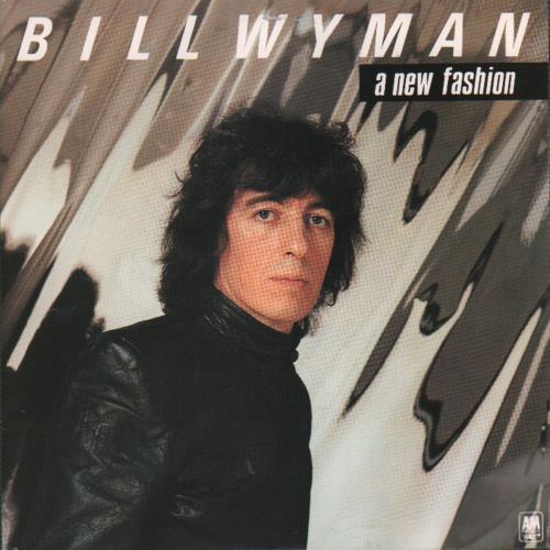 """Bill Wyman A New Fashion 7"""" vinyl single (7 inch record) Dutch WYM07AN648358"""