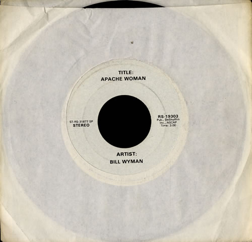 """Bill Wyman Apache Woman 7"""" vinyl single (7 inch record) US WYM07AP585649"""