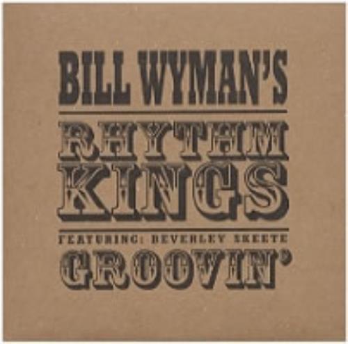 "Bill Wyman Groovin' CD single (CD5 / 5"") UK WYMC5GR156759"