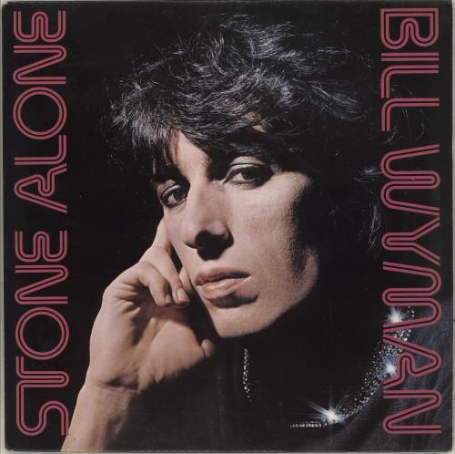 Bill Wyman Stone Alone vinyl LP album (LP record) UK WYMLPST75516