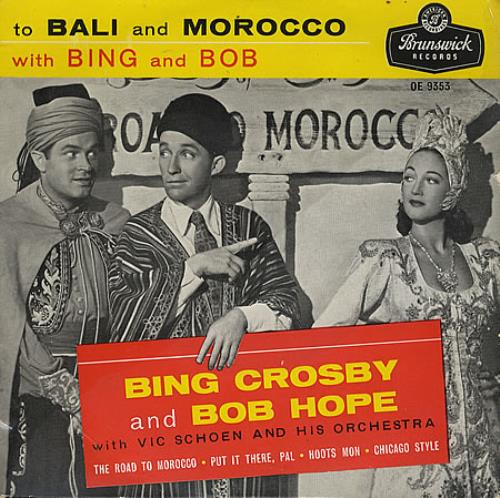 "Bing Crosby To Bali And Morocco 7"" vinyl single (7 inch record) UK BNG07TO367778"