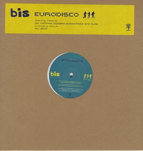 "Bis Eurodisco 12"" vinyl single (12 inch record / Maxi-single) UK BIS12EU128748"