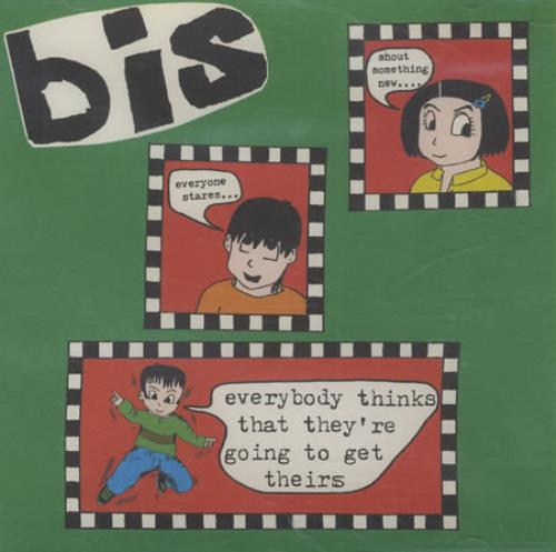 "Bis Everybody Thinks They're Going To Get Theirs CD single (CD5 / 5"") UK BISC5EV186525"