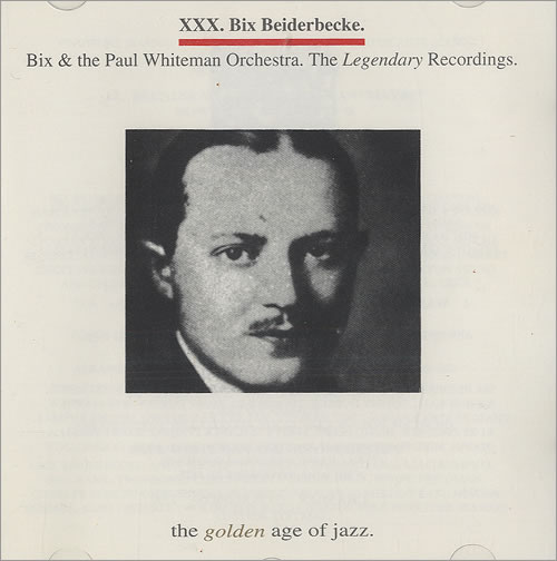Bix Beiderbecke Bix & The Paul Whiteman Orchestra - The Legendary Recordings CD album (CDLP) Italian BB-CDBI492040
