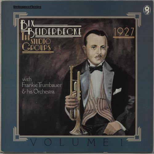 Bix Beiderbecke The Studio Groups - 1927 vinyl LP album (LP record) UK BB-LPTH672782
