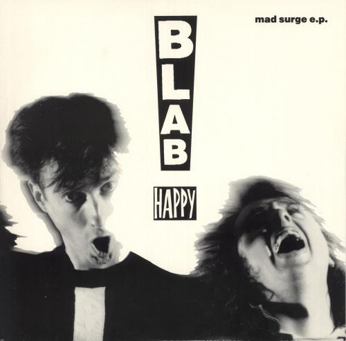 "Blab Happy Mad Surge EP 12"" vinyl single (12 inch record / Maxi-single) UK B6D12MA739258"