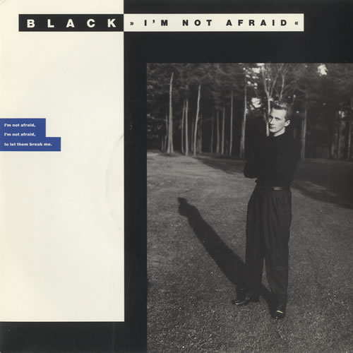 "Black I'm Not Afraid 7"" vinyl single (7 inch record) UK BAK07IM295053"