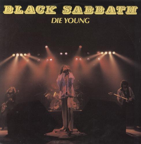 "Black Sabbath Die Young 12"" vinyl single (12 inch record / Maxi-single) UK BLK12DI70613"