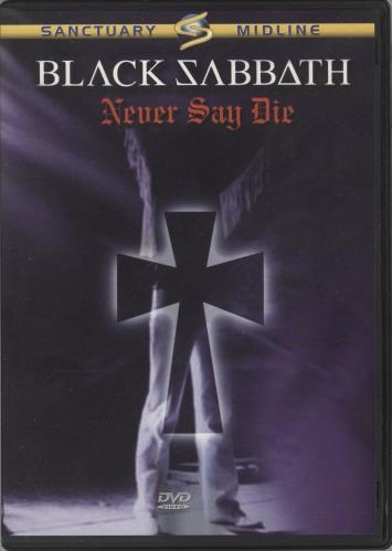 Black Sabbath Never Say Die DVD UK BLKDDNE690325