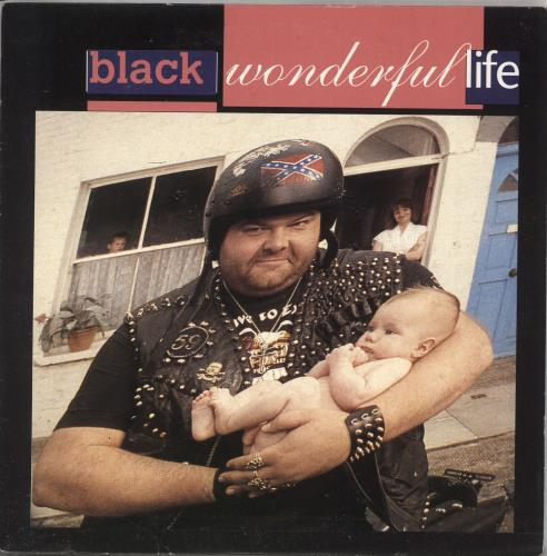 "Black Wonderful Life 7"" vinyl single (7 inch record) UK BAK07WO731626"