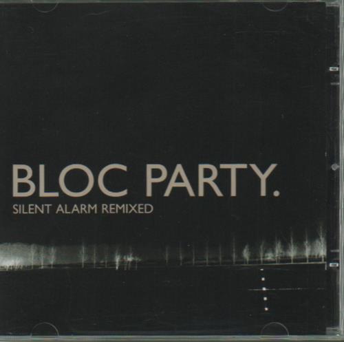 Bloc Party Silent Alarm Remixed CD album (CDLP) UK BB5CDSI333050