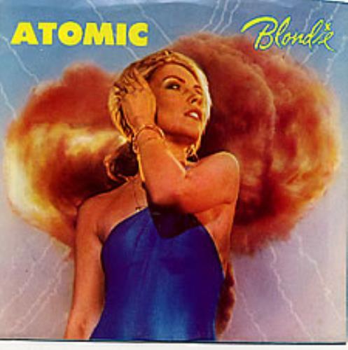 "Blondie Atomic 7"" vinyl single (7 inch record) US BLO07AT264695"