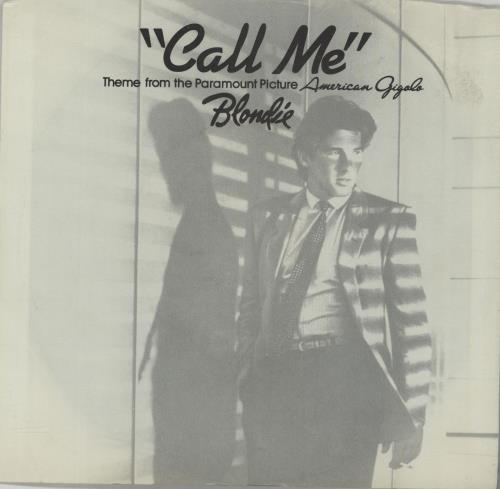 "Blondie Call Me - Richard Gere sleeve 7"" vinyl single (7 inch record) US BLO07CA678872"