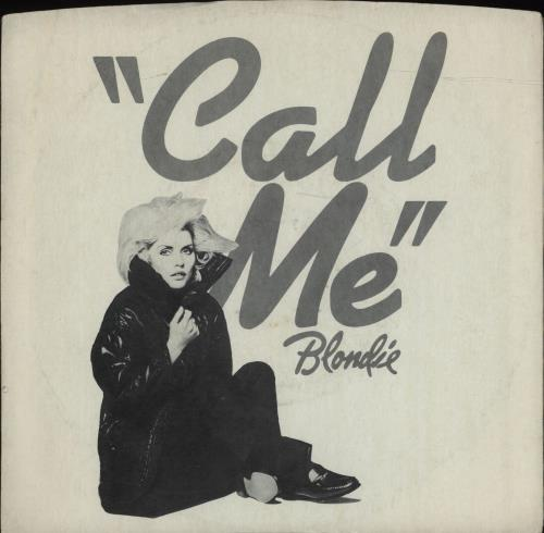 "Blondie Call Me 7"" vinyl single (7 inch record) US BLO07CA50579"
