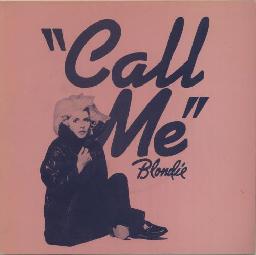 "Blondie Call Me 7"" vinyl single (7 inch record) Italian BLO07CA684558"
