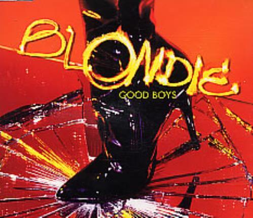 "Blondie Good Boys CD single (CD5 / 5"") UK BLOC5GO257367"
