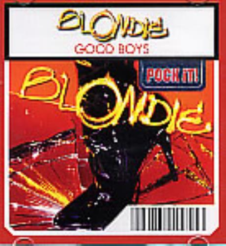 "Blondie Good Boys 3"" CD single (CD3) German BLOC3GO266111"