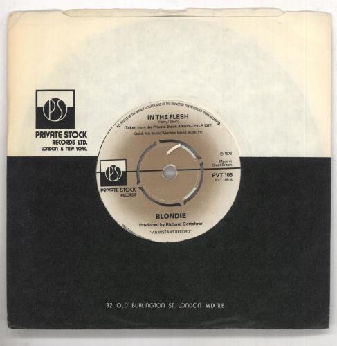 "Blondie In The Flesh 7"" vinyl single (7 inch record) UK BLO07IN32701"