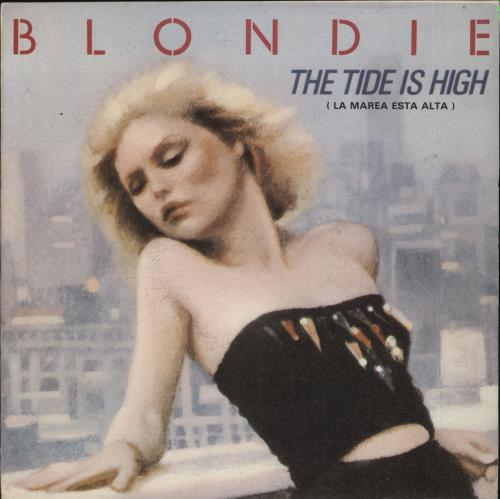 "Blondie La Marea Esta Alta 7"" vinyl single (7 inch record) Spanish BLO07LA40498"
